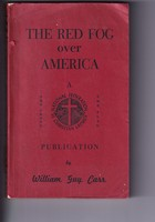 Carr, William Guy - The Red Fog over America -  - KTJ0050814