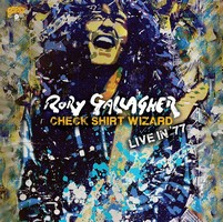 Rory Gallagher - Check Shirt Wizard – Live In '77 -  - KTJ0051193