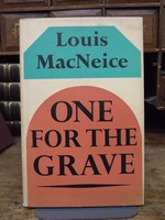 Louis McNeice - One for the Grave.  A Modern Morality Play -  - KTK0094051