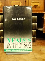 Wright, David G. - Yeats's Myth of Self: The Autobiographical Prose - 9780389207603 - KTK0094257
