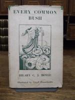 Hilary C. J. Boyle - Every Common Bush -  - KTK0094278