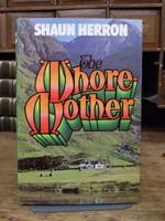 Herron, Shaun - The Whore-mother - 9780224008952 - KTK0094375