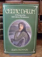 O'Connor, Ulick - Celtic Dawn:  A Portrait of the Irish Literary Renaissance - 9780241112458 - KTK0094459