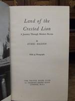 Ethel Mannin - Land of the Crested LIon, A Journey Through Modern Burma -  - KTK0094569