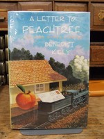 Kiely, Benedict - A Letter to Peachtree:  And Nine Other Stories - 9780879237271 - KTK0094650