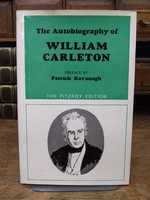William Carleton, with a preface by Patrick Kavanagh - The Autobiography of William Carleton -  - KTK0094656
