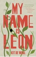 Waal, Kit de - My Name Is Leon -  - S9780241973387