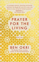 Ben Okri - Prayer For The Living - 978178954496 - S978178954496