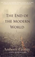 Anthony Cronin - The End of the Modern World -  - S9781848405240