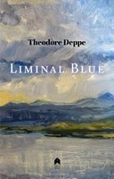 Theodore Deppe - Liminal Blue -  - S9781851321346